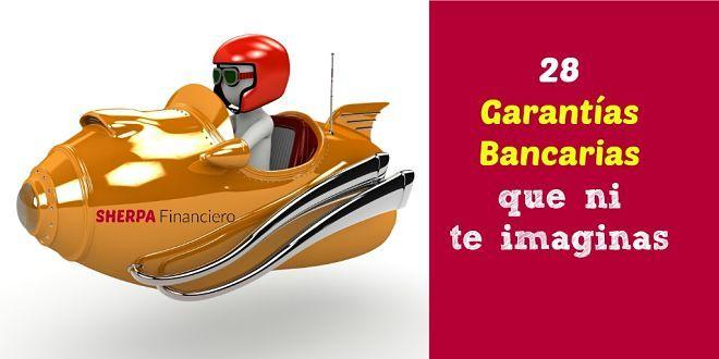 """""""garantías bancarias"""""""